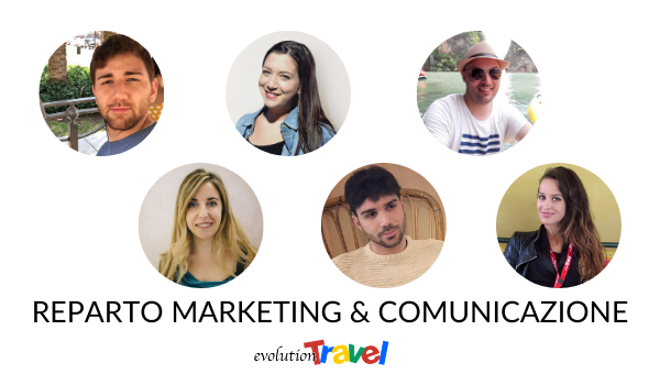 Reparto Marketing e Comunicazione di Evolution Travel